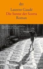 Laurent Gaudé_Sonne der Scorta