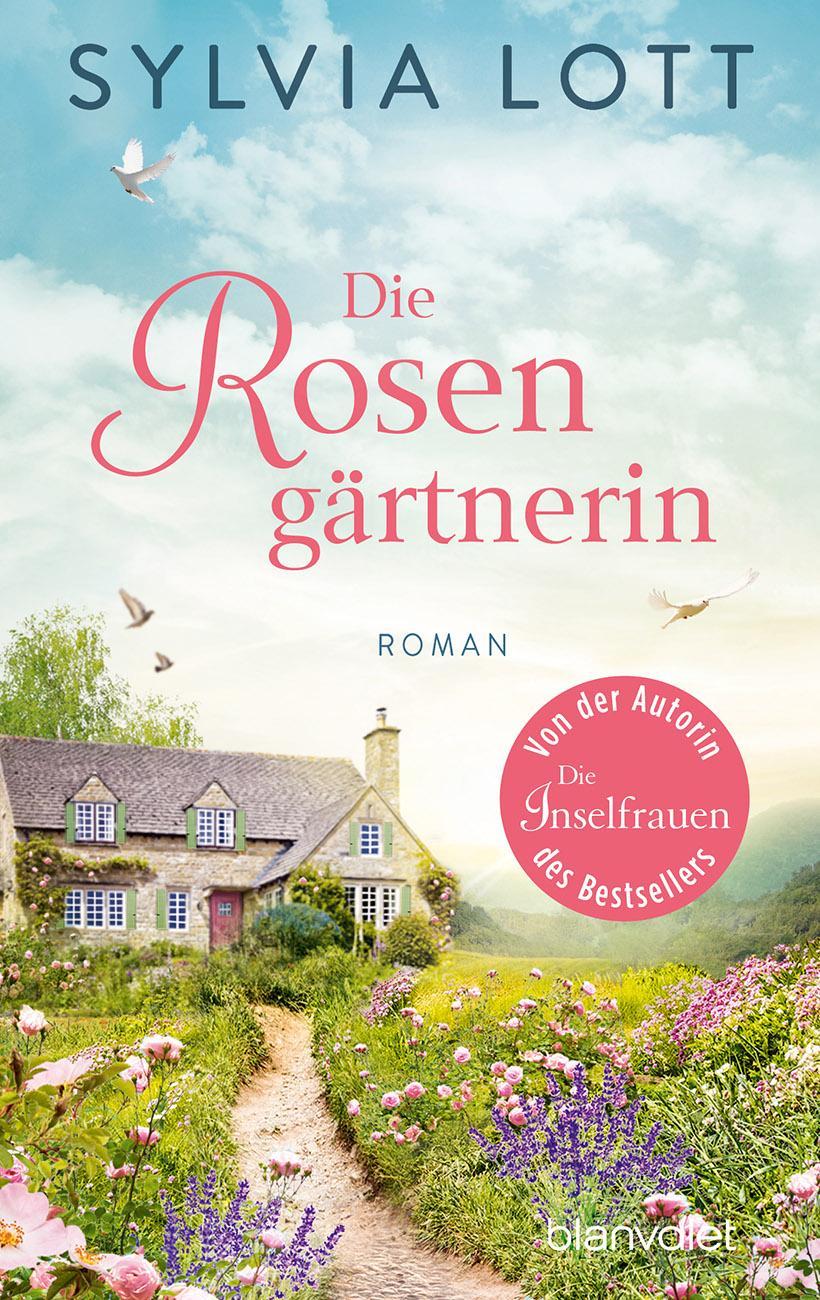 Silvia Lott: Die Rosengärtnerin