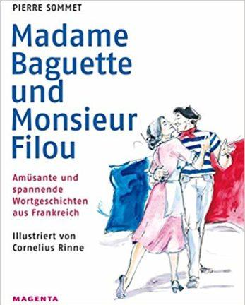 Pierre Sommet _Madame Baguette und Monsieur Filou