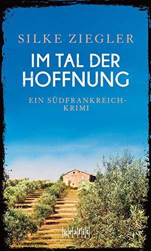 Silke Ziegler. Im Tal der Hoffnung.