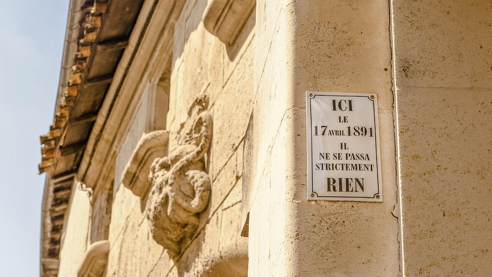 Hier ist am April 1891 nicht passiert, informiert humorvoll dieses Schild in Cognac. Foto: Hilke Maunder