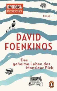 David Foenkinos_Das gehieme Leben des Monsieur Pick_credits_Penguin