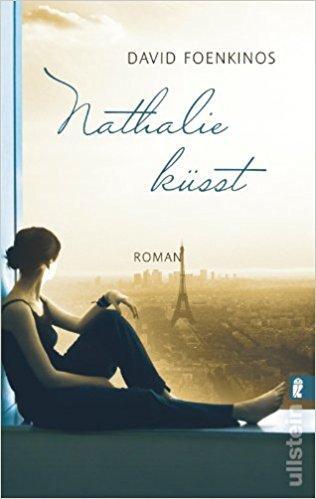 David Foenkinos: Nathalie küsst. Credits: Ullstein