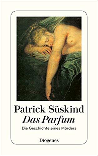 Patrick Süskind: Das Parfüm