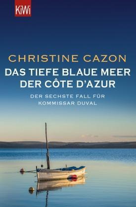 Christine Cazon. Das tiefblaue Meer der Côte d'Azur
