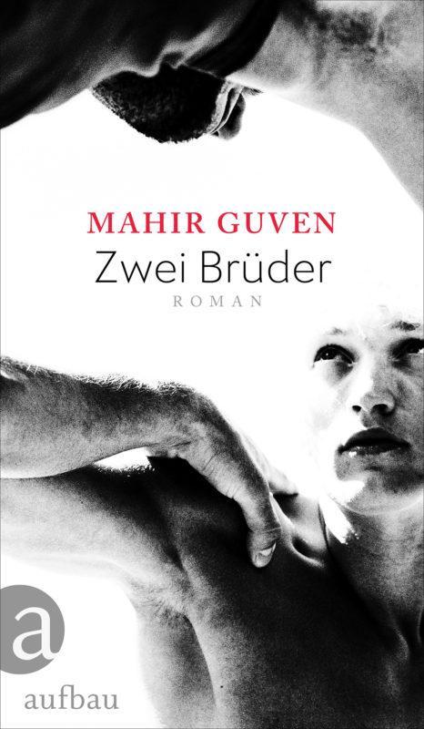 Mahir Guven: Zwei Brüder.