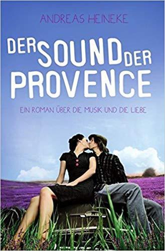 Andreas Heineke_Der Sound der Provence