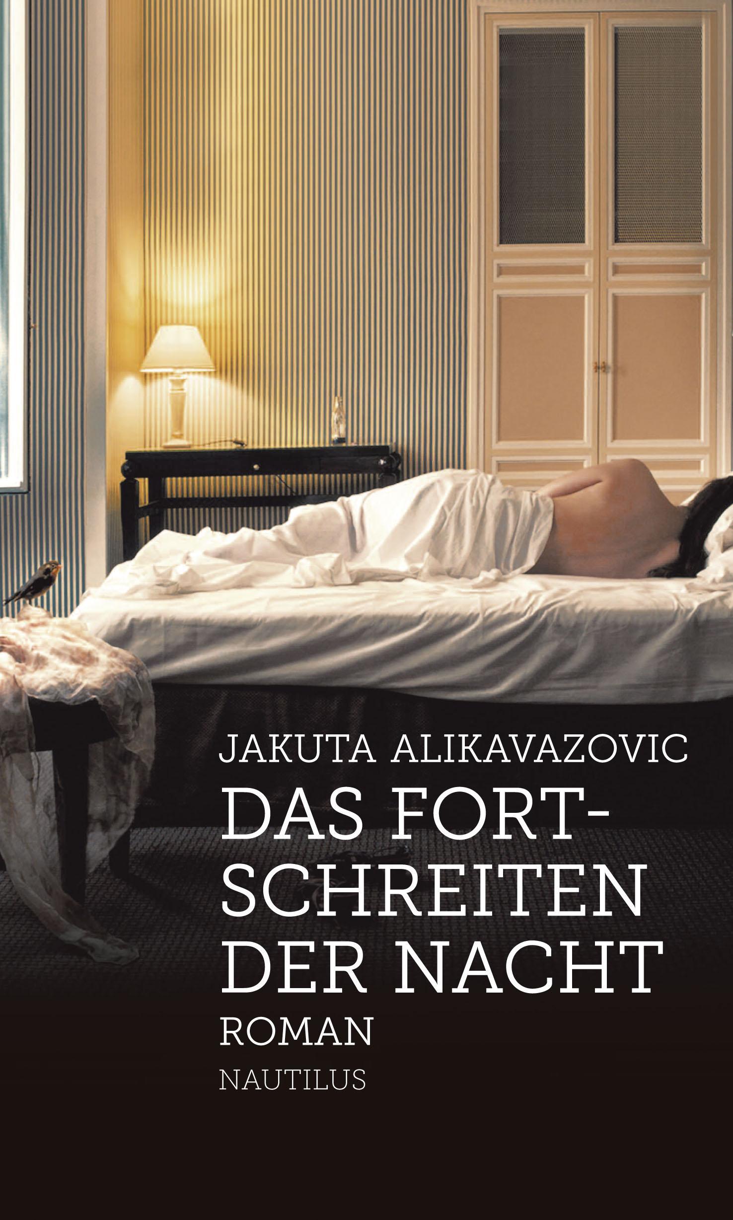 Jakuta Alikavazovic_FDas Fortschreiten der Nacht