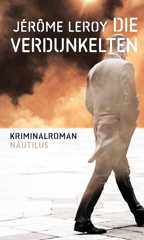Lesetipps: Jérôme Léroy: Die Verdunkelten.