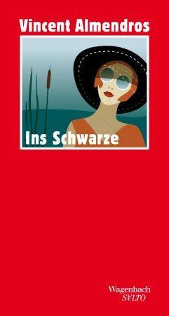 Lesetipps Vincent Almendros_Ins Schwarze