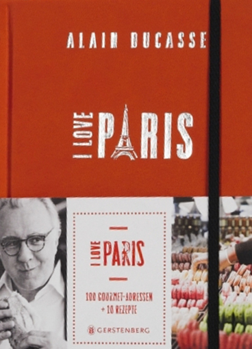 Alain Ducasse: I love Paris
