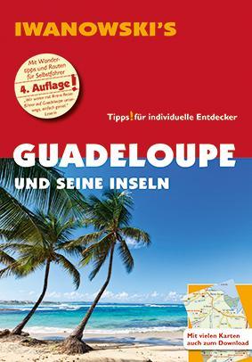 Guadeloupe: Reiseführer von Iwanowski