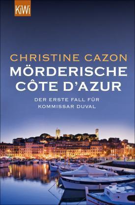 Mörderische Côte d'Azur: der 1. Fall für Commissaire Duval