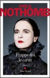 F_Buchtipp_Amelie Nothomb_Frappe_toi_le_coeur