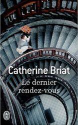 F_Catherine Briat_Les dernier rendez-vous