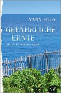 Yann Sola: Gefährliche Ernte