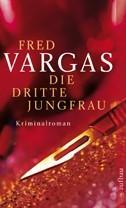 Fred Vargas_Dritte Jungfrau_Cover