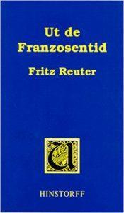 Fritz Reuter: Ut de Franzosentid