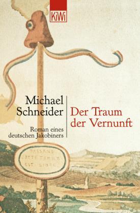 Michale Schneider: Der Traum der Vernunft
