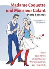Pierre Sommet_Madame Coquette_Monsieur Galanet