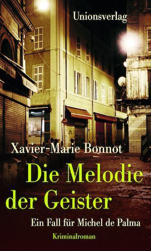 Xavier-Marie Bonnot: Die Melodie der Geister